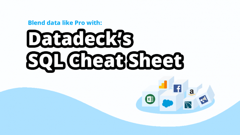Datadeck SQL Cheat Sheet
